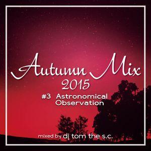 Autumn Mix #3 Astronomical Observation