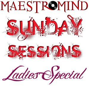 maestromind - Sunday Sessions - Ladies Special