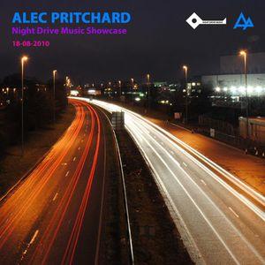 Alec Pritchard pres. Night Drive Music Showcase (18-08-2010)