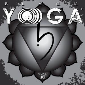 BLACK YO)))GA Mix No. 16