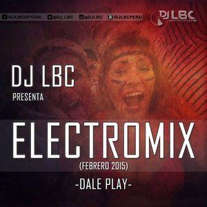 ELECTROMIX - DJ LBC (Febrero 2015)