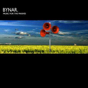 Bynar - Music For The Mashes (Mash-up showcase)
