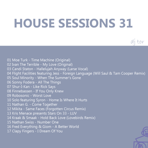 House Sessions 031