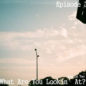 What Are You Lookin' At? Season 2 Episode 03 - PenDog and PeiZhu