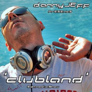 Danny Jeff 'ClubLand' episode 205