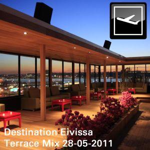 Destination Eivissa (Terrace Mix) 28-05-2011