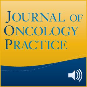 CMS—Using an Episode-Based Payment Model to Improve Oncology Care