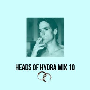HEADS OF HYDRA  ++ MIX 10 ++