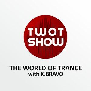 K. BRAVO - THE WORLD OF TRANCE #003