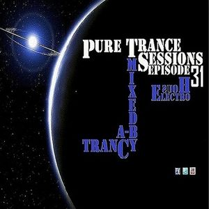 Pure Trance Sessions [Episode 31]