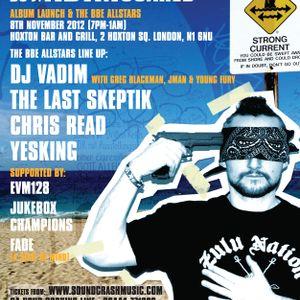 BBE Allstars ft: DJ Vadim, The Last Skeptik, Chris Read, Yesking - Exclusive Soundcrash Mix