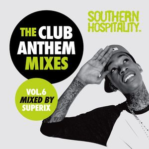 Southern Hospitality Club Anthem Mixes Vol.6