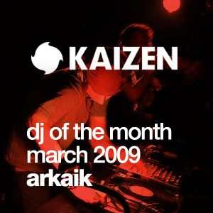 DJ of the Month March 2009 - Arkaik