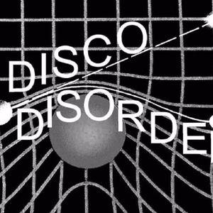 Disco Disorder (20.09.16)