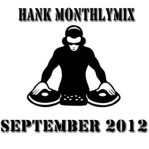 Dj Hank Monthly Mix September 2012