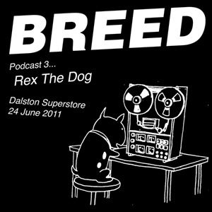 BREED 03 Rex The Dog