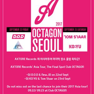 Celebrate Mixset for Axtone Tour KOREA (KO_YU, NEW_ID, TOM STAAR, D.O.D) Mixed by. Armada Nation