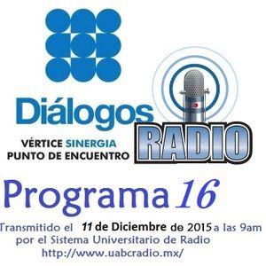 Emisión 16 Transmitida el Viernes 11 de Diciembre de 2015.