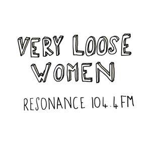 Very Loose Women - 8th June 2016