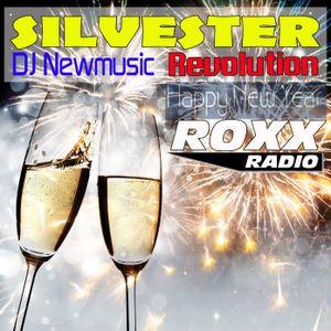 Dj Newmusic - Revolution 31-12-2016 - Silvester (RoxxRadio Salzburg) Part1