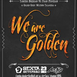 We Are Golden Mixtape #1