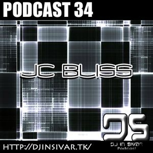 DS (DJ IN SIVAR) PODCAST 34 - JC BLISS