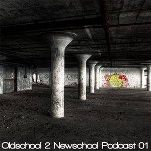 Patrick Ravage Pres. Oldschool 2 Newschool Podcast #1