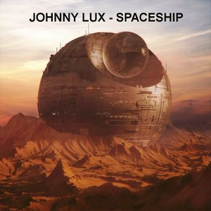 Johnny Lux - Spaceship
