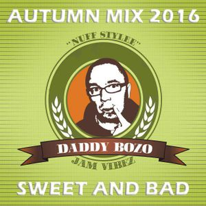 Sweet & Bad Autumn Mix 2016