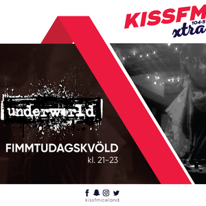Underworld - 051 // Himinnbriminn Live From KissFm Xtra 104.5