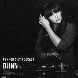 Vykhod Sily Podcast - Djinn Guest Mix