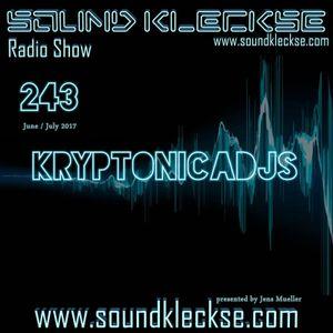 Sound Kleckse Radio Show #243 - KRYPTONICADJS