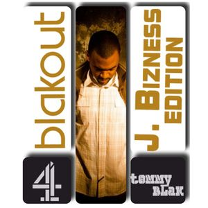 BlakOut #4: J. Bizness Edition