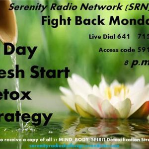Fight Back Monday: The 21 Days of Detoxification~ Part I  with Michelle Edmonds