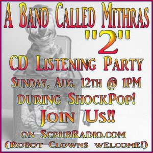 """CD Listening Party - A Band Called Mithras """"2"""""""