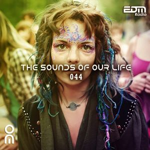 The Sounds Of Our Life #044 [18.11.2016]