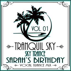 ★ Sky Trance ★ - Sarah's Birthday Mix