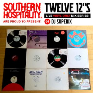 Twelve 12's Live Vinyl Mix: 64 - DJ Superix