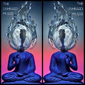 +The Unheard Music+ 8/6/19