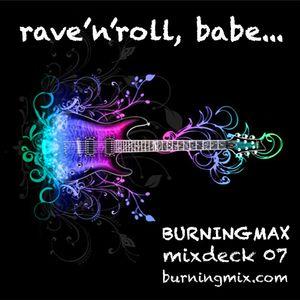 Burningmix 07 :: Rave and Roll, Babe