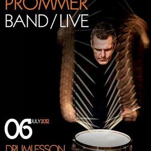 Christian Prommer Drumlesson Band LIVE @ Sektor 909 (04.07.2012)