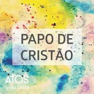 PAPO CRISTÃO 150827 - É PROIBIDO PENSAR