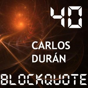 Blockquote - No. 40 - Guest Mix by Carlos Durán (13-05-2012)