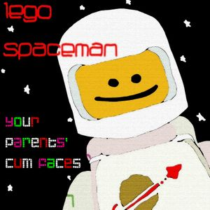 Lego Spaceman. Your Parents' Cum Faces.