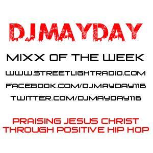 DJ Mayday Street Light Radio Mixx