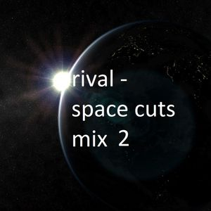 rival - space cuts mix 2