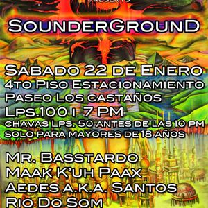 Sounderground set by Maak K'uh Paxx
