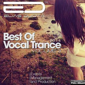 BEST OF VOCAL TRANCE 2014 VOL3 by Elias DJota