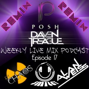Daven Treague's Weekly Live Mix Podcast Episode 017