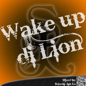 Wake up di Lion